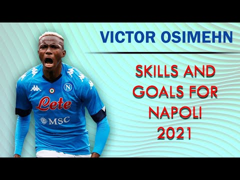 Victor Osimhen Skills And Goals For Napoli 2021
