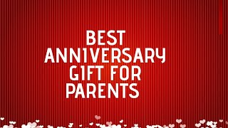 BEST GIFT for PARENTS ANNIVERSARY || #swathiganesh