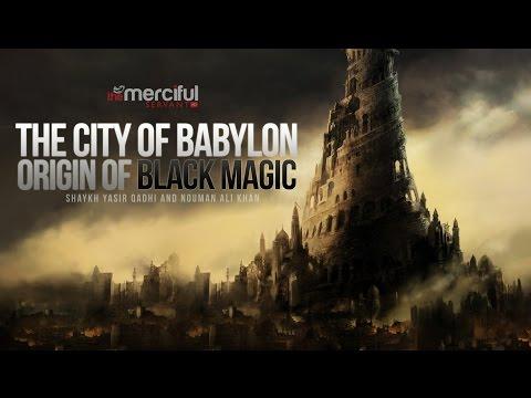 Angels Harut & Marut - City of Babylon - Origin of Magic