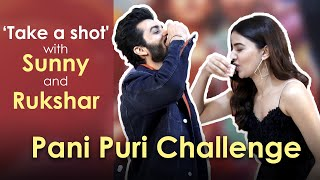 Sunny Kaushal and Rukshar Dhillon take the 'Pani Puri' challenge | Take a shot | Mumbai Live