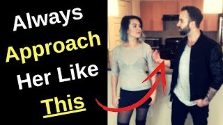 How to Approach a Girl Without Getting Rejected
