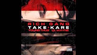 Young Thug - Take Kare ft. Lil Wayne