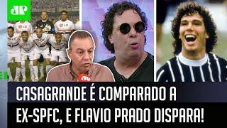 'Isso é sacanagem': Casagrande é comparado a ex-jogador do São Paulo, e Flavio Prado dispara