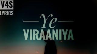 Viraaniya - Unplugged Cover | Vicky Singh | v4s lyrics