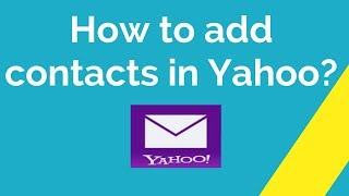 How to add contacts in Yahoo ?