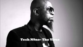 RARE Track- Tech N9ne The Virus (High Quality Mp3 Quality)