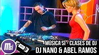 Música Sí - Clases De DJ 🎧 (Dj Nano & Abel Ramos)