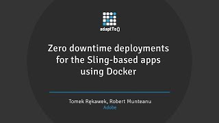 Zero downtime deployments for the Sling-based apps using Docker