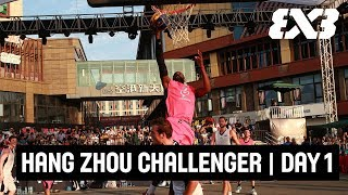 FIBA 3x3 Hang Zhou Challenger 2018 - Day 1 - Re-Live - Hangzhou, China