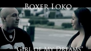 """King Lil G - Presents Boxer Loko """"Girl Of My Dream(OFFICIAL VIDEO) (Prod By DJ Mustard)"""