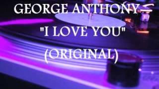 LATIN FREESTYLE GEORGE ANTHONY - I LOVE YOU (ORIGINAL)