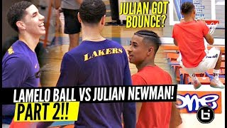 LaMelo Ball vs Julian Newman PART 2!! Melo TALKIN NON STOP TRASH! Julian DUNKING?