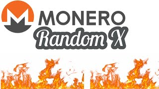 Monero Random X What ever will we do?!