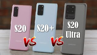 Samsung Galaxy S20 vs S20 Plus vs S20 Ultra - Full Comparison