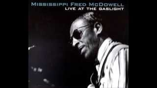 Mississippi Fred McDowell ,Jesus Is On The Mainline