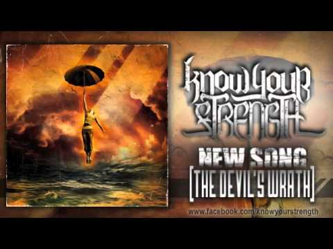 "Know Your Strength - ""The Devil's Wrath"""