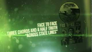 Face to Face - Across State Lines