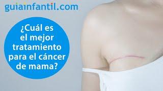¿Es la mastectomía el mejor tratamiento para el cáncer de mama?