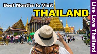 Best Months to Visit Thailand #livelovethailand