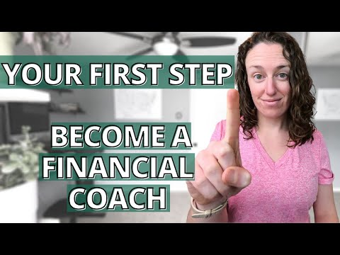 BECOME A FINANCIAL COACH (what is the first step to becoming a ...