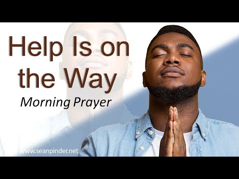 PSALMS 121 - HELP IS ON THE WAY - MORNING PRAYER (video)
