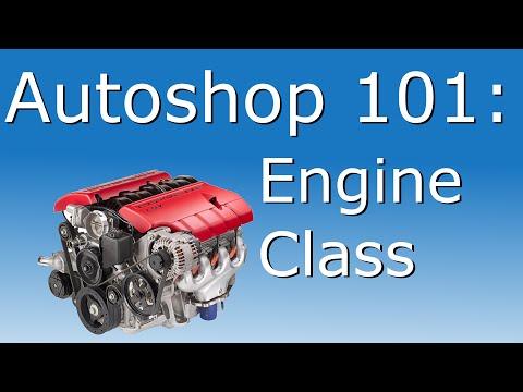Autoshop 101: Engine Class