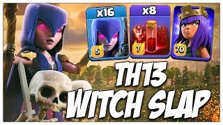 Witch Slap Th13 Bases! 16 Max Witch + 8 Skeleton Spell Best Th13 War Attack Strategy For 3 Stars Coc