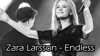 Zara Larsson - Endless [LYRICS]