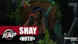 """Shay """"Notif"""" (Version Acoustique) #PlanèteRap"""
