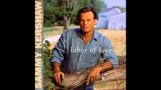 Love of My Life - Sammy Kershaw
