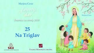 Največji dar: 25 Na Triglav