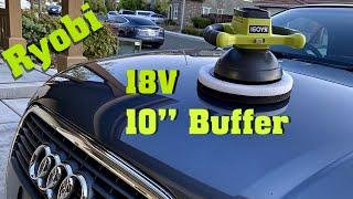 "Polish your car! Ryobi P435 10"" buffer review"