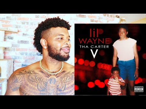 LIL WAYNE THA CARTER V - BEST ALBUM OF THE YEAR? | Reaction and Review