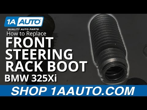 How to Replace Front Steering Rack Boot 97-06 BMW 325Xi