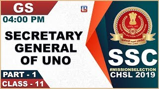 Secretary General of UNO | SSC CHSL Class 2019 | GS | 4:00 PM