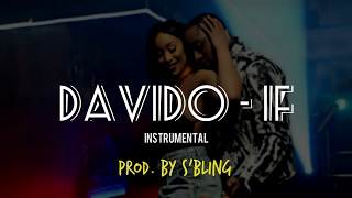 Davido - If (Instrumental Remake) | Prod. By S'Bling