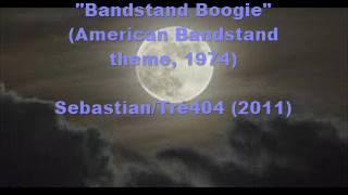Bandstand Boogie (SebastianTre404 2010)  (Manilow 1975)