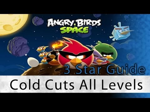 Angry Birds Space - Cold Cuts All Levels 3 Star Walkthrough Levels 2-1 Thru 2-30 | WikiGameGuides Mp3
