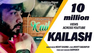 Kailash ~ Mohit Sharma ~ Full Audio Song
