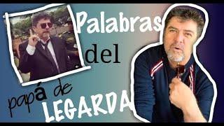 """Palabras del PAPÁ de LEGARDA"""" NO al ODIO y SI al AMOR"""""""