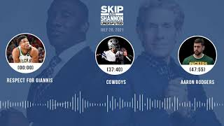 Respect for Giannis, Cowboys, Aaron Rodgers | UNDISPUTED audio podcast (7.20.21)