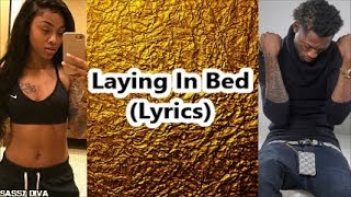 Bandit Gang Marco Ft Ann Marie   Laying In Bed (Lyrics)