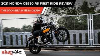 2021 Honda CB350 RS Review   The Sportier Hness CB350   Test Ride   BikeWale