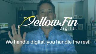 YellowFin Digital - Video - 2