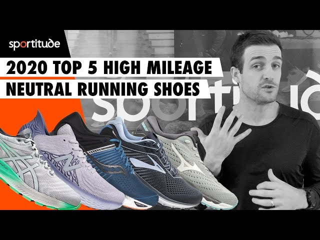 2020 Top 5 High Mileage Neutral Running Shoes Sportitude