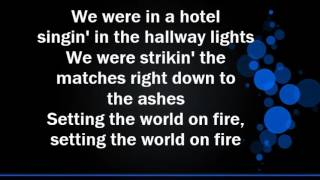 Kenny Chesney feat Pink  'Setting the World on Fire' Lyrics
