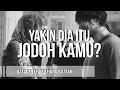 Download Video YAKIN DIA JODOH KAMU? - UST. TENGKU HANAN ATTAKI, LC
