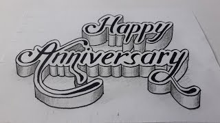 3d Writing Happy Anniversary On Paper / How To Draw Art