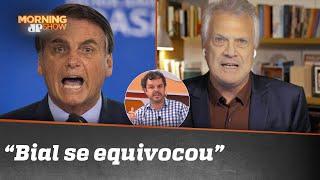 Sem conversa: Bial bota Bolsonaro no paredão