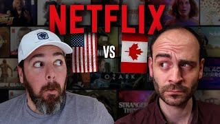 American vs. Canadian NETFLIX...HUGE difference!